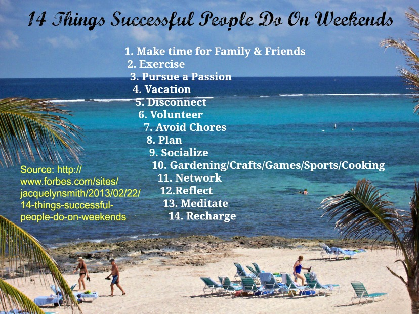 14 Things Successful People Do On Weekends