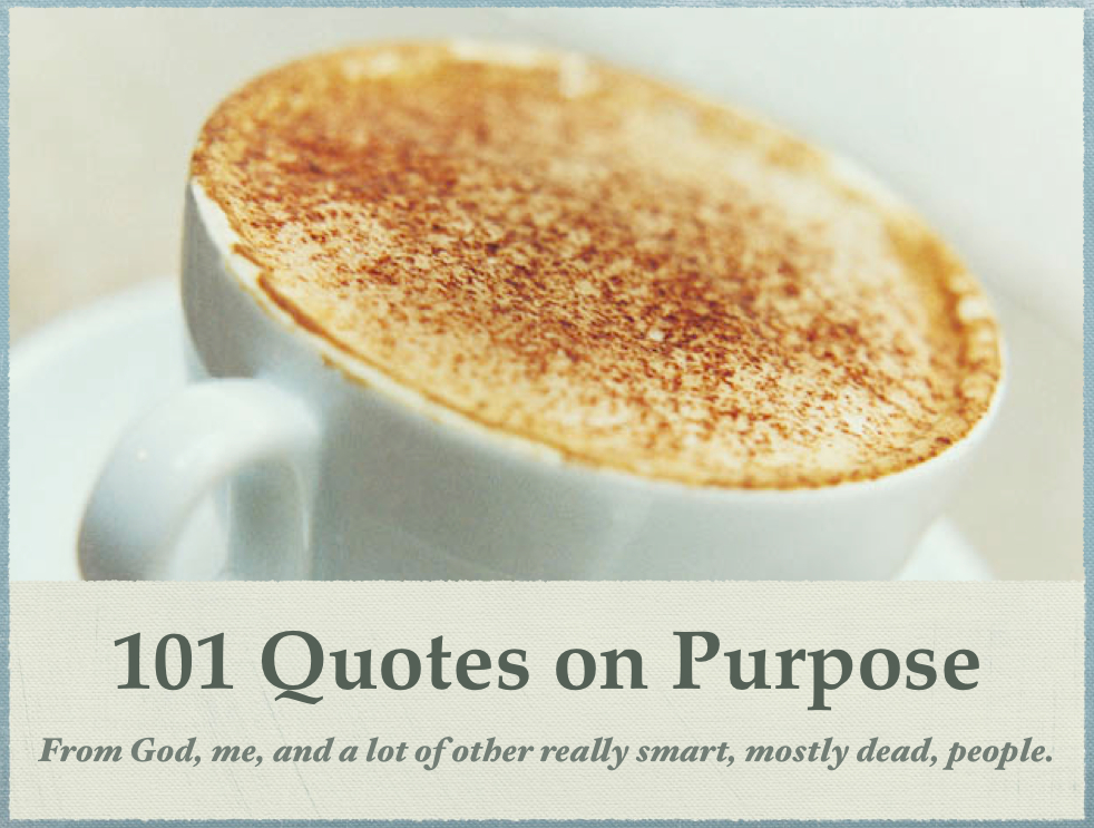 Purpose Quotes